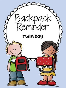 Backpack Reminder- Twin Day (English / Spanish)