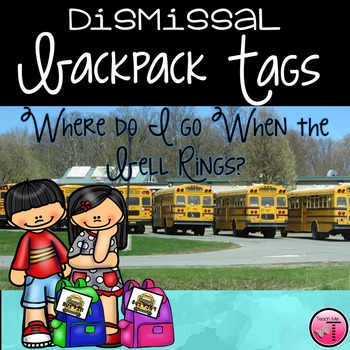 Dismissal Backpack Tags