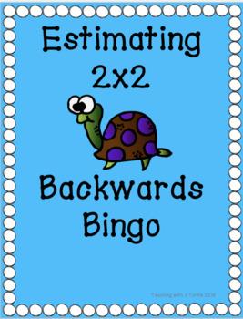 Backwards Bingo Estimating 2x2