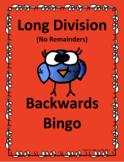 Backwards Bingo Long Division (No Remainders)