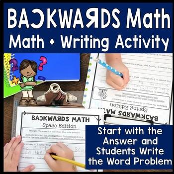 Backwards Math - Math and Writing Combined!