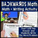 Backwards Math: Math Writing Activity to Get Students Thinking Creatively