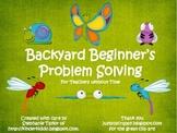 Backyard Beginner's Problem Solving