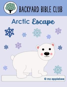 Backyard Bible Club: Arctic Escape