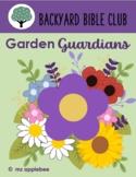 Backyard Bible Club: Garden Guardians BUNDLE