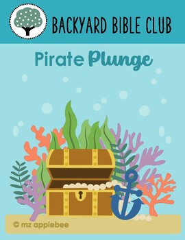 Backyard Bible Club: Pirate Plunge Backyard Bible Club: Pirate Plunge