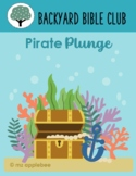 Backyard Bible Club: Pirate Plunge BUNDLE