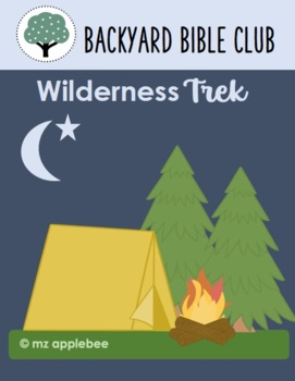 Merveilleux ... Backyard Bible Club: Wilderness Trek BUNDLE