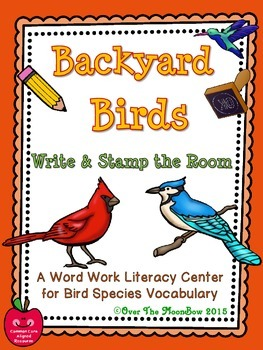 Backyard Birds Write / Stamp the Room Activity Pack