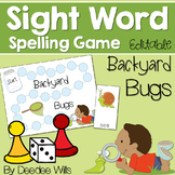 Sight Word Spelling Game ~ Backyard Bugs ~ editable