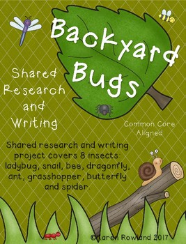 Backyard Bugs Shared Research and Writing Project