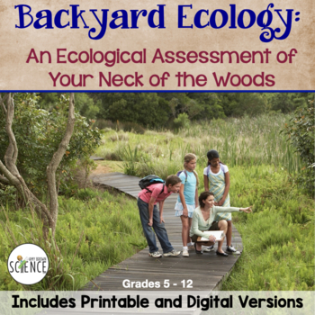 Backyard Ecology: An Ecological Assessment of Your Neck of the Woods