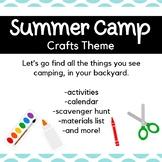 Backyard Summer Camp: Crafts Themed Week