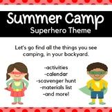 Backyard Summer Camp: Superhero Theme