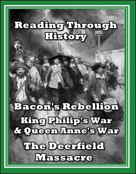 Bacon's Rebellion, Colonial Wars, and the Deerfield Massacre