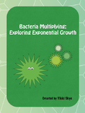 Bacteria Multiplying: Exploring Exponential Growth