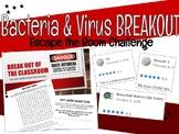 Bacteria & Virus BREAKOUT Challenge
