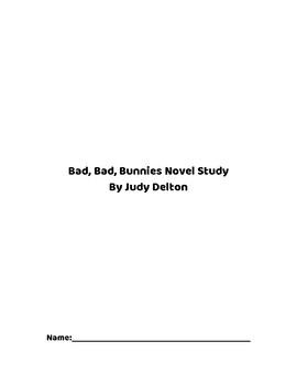 Bad, Bad, Bunnies: Novel Study