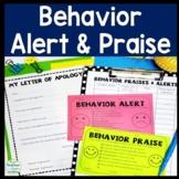 Behavior Alert and Behavior Praise with FREE Apology Letter