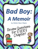 Bad Boy: A Memoir Review Questions for each chapter