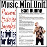 Bad Bunny Spanish Music Mini Unit - Preterite Imperfect Re