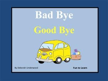 Bad Bye, Good Bye