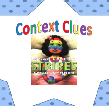 Bad Case of the Stripes - Context Clues