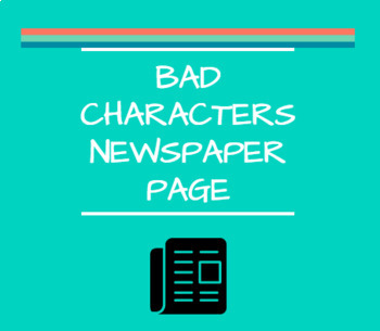 Bad Characters Newspaper Page