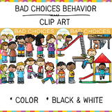 Bad Choices Behavior Clip Art