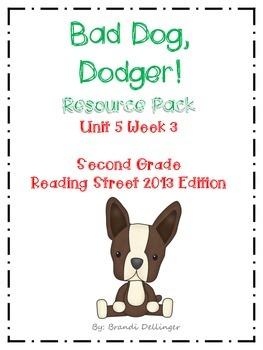 Bad Dog, Dodger!