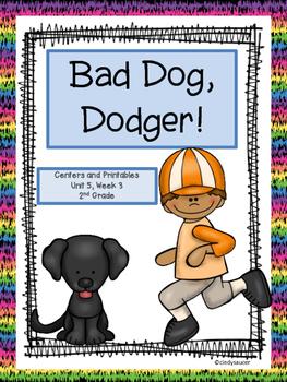 Bad Dog, Dodger!  2nd Grade, Centers and Printables