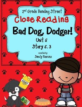 Bad Dog, Dodger! Close Reading 2nd Grade Reading Street Story 5.3