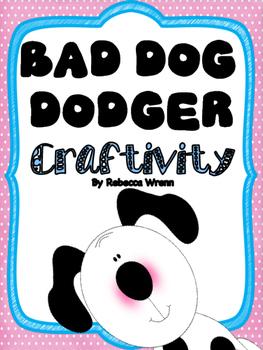 Bad Dog Dodger Craftivity