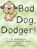 Bad Dog Dodger Reading Street 5.3 Activities