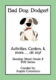 Bad Dog Dodger Reading Street Grade 2 2011 & 2013 Series