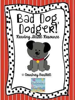 """""""Bad Dog, Dodger"""" (Reading Street Resource)"""