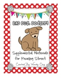 Bad Dog, Dodger! Reading Street Second Grade Supplemental Materials