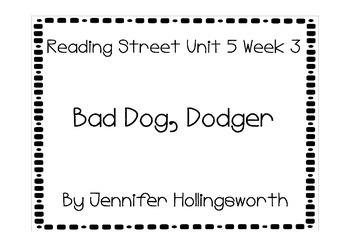 Bad Dog Dodger Reading Street Unit 5 Week 3