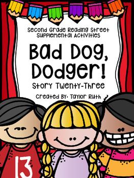 Bad Dog, Dodger Supplemental Activities (Second Grade Reading Street)