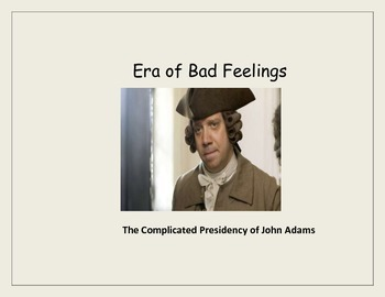 Bad Feelings: John Adams, XYZ Affair, and Quasi War