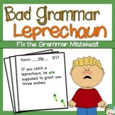 St. Patrick's Day: Bad Grammar Leprechaun