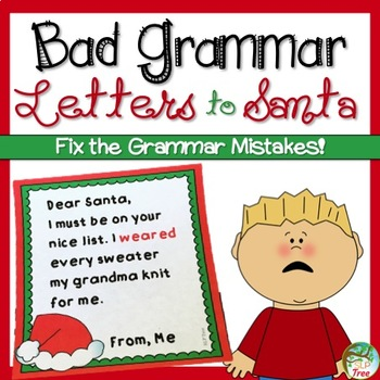 Bad grammar letters to santa by slp tree teachers pay teachers bad grammar letters to santa spiritdancerdesigns Image collections