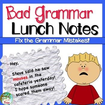 Bad Grammar Lunch Notes