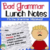 Bad Grammar Lunch Notes