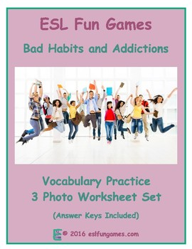Bad Habits & Addictions 3 Photo Worksheet Set