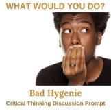 Bad Hygiene Critical Thinking Activity