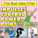 Bad Idea Filter - Impulse Control PowerPoint