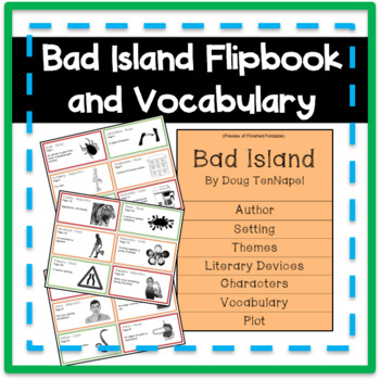 Bad Island Flipbook and Vocabulary Cards