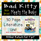 Bad Kitty: Meets the Baby Literature Guide (Common Core)