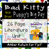Bad Kitty Puppy's Big Day Literature Guide (Common Core)